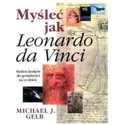 Myśleć jak Leonardo da Vinci (opr. twarda)