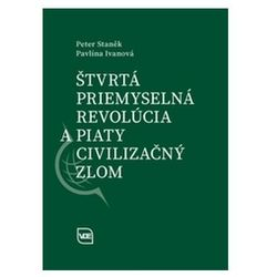 Štvrtá priemyselná revolúcia a piaty civilizačný zlom Staněk, Peter; Ivanová, Pavlína