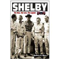 Biblioteka motoryzacji, Shelby: The Man.The Cars. The Legend.