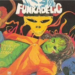 Funkadelic - Let's Take It To The Stag