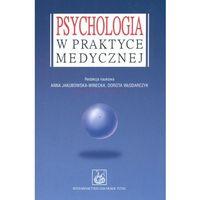 Socjologia, Psychologia w praktyce medycznej (opr. miękka)