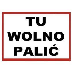 ZI-29 - ZNAK TABLICA - TU WOLNO PALIĆ