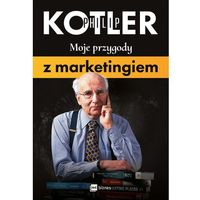 Biblioteka biznesu, Moje przygody z marketingiem - Philip Kotler (opr. miękka)