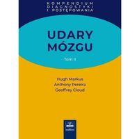 Książki medyczne, Udary mózgu. Kompendium diagnostyki i postępowania. Tom II (opr. twarda)