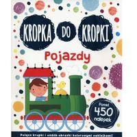 Książki dla dzieci, Kropka do kropki Pojazdy (opr. miękka)