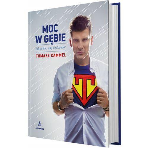 """Książki popularnonaukowe, """"Moc w gębie"""" – Tomasz Kammel (opr. twarda)"""