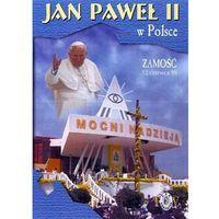 Filmy religijne i teologiczne, Jan Paweł II w Polsce 1999 r - ZAMOŚĆ - DVD