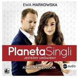 Planeta Singli - Ewa Markowska - audiobook