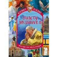 Książki dla dzieci, Kocham Polskę. Święty Jan Paweł II (opr. broszurowa)