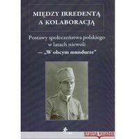 Historia, Między irredentą a kolaboracją (opr. twarda)