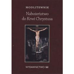 Modlitewnik. Nabożeństwo do krwi Chrystusa - Praca zbiorowa (opr. broszurowa)