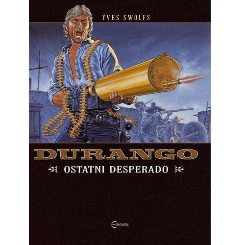 Powieści, Durango #6: Ostatni desperado (opr. miękka)