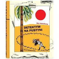Książki dla dzieci, Detektyw na pustyni (opr. twarda)