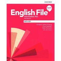 Książki do nauki języka, English File 4E Interm Plus WB with key - Praca zbiorowa (opr. broszurowa)