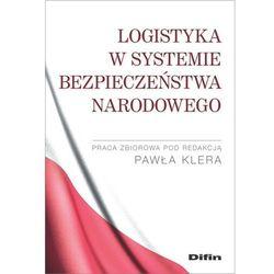 Logistyka w systemie bezpieczeństwa narodowego (opr. miękka)