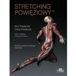 Stretching powięziowy (opr. broszurowa)