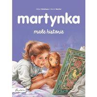 Literatura młodzieżowa, Martynka Małe historie [Delahaye Gilbert] (opr. twarda)