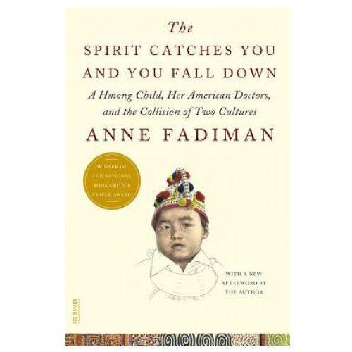 Książki medyczne, Spirit Catches You and You Fall Down (opr. miękka)