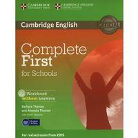 Książki do nauki języka, Complete First For Schools: : Workbook Without Answers With Audio Cd (opr. miękka)