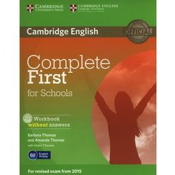 Complete First For Schools: : Workbook Without Answers With Audio Cd (opr. miękka)