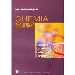 Chemia analityczna. Analiza jakościowa kationów i anionów (opr. miękka)