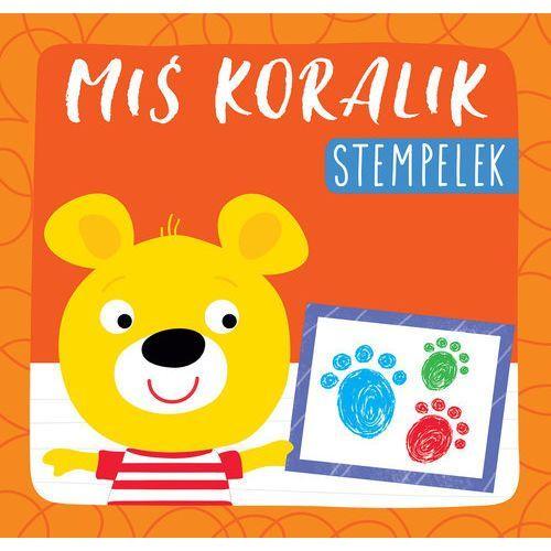 Książki dla dzieci, Miś Koralik Stempelek - Praca zbiorowa (opr. broszurowa)