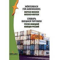 Biblioteka biznesu, Wörterbuch für Außenhandel Deutsch-Russisch, Russisch -Deutsch - Piotr Kapusta (opr. miękka)