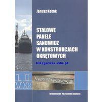 Biblioteka motoryzacji, Stalowe panele sandwicz w konstrukcjach okrętowych (opr. miękka)
