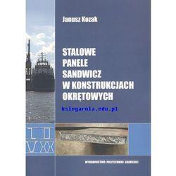 Stalowe panele sandwicz w konstrukcjach okrętowych (opr. miękka)