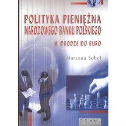 Polityka pieniężna Narodowego Banku Polskiego (opr. miękka)