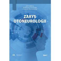 Zarys otoneurologii tom 2 (opr. miękka)