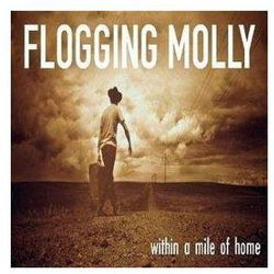 Within A Mile Of Home - Flogging Molly (Płyta CD)