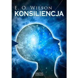 Konsiliencja. Jedność wiedzy (opr. miękka)