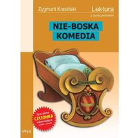 Lektury szkolne, Zygmunt Krasiński. Nie-Boska komedia - lektury z omówieniem, liceum i technikum. (opr. miękka)