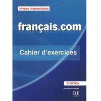 Książki do nauki języka, Francais.com intermediaire cahie d'exercices (opr. miękka)