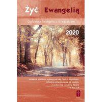 Książki religijne, Żyć Ewangelią - Codzienna Ewangelia z rozważaniami 2020 (opr. twarda)