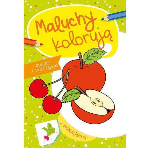 Książki dla dzieci, Maluchy kolorują warzywa i owoce - Praca zbiorowa
