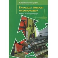 Książki medyczne, Ewakuacja i transport poszkodowanego (opr. broszurowa)
