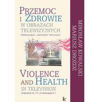 E-booki, Przemoc i zdrowie w obrazach telewizji