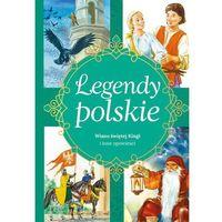Książki dla dzieci, Legendy polskie. Dlaczego Bałtyk jest słony i inne (opr. twarda)