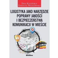 Logistyka jako narzędzie poprawy jakości (opr. miękka)