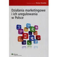 Książki prawnicze i akty prawne, Działania marketingowe i ich uregulowania w Polsce-Wysyłkaod3,99 (opr. miękka)