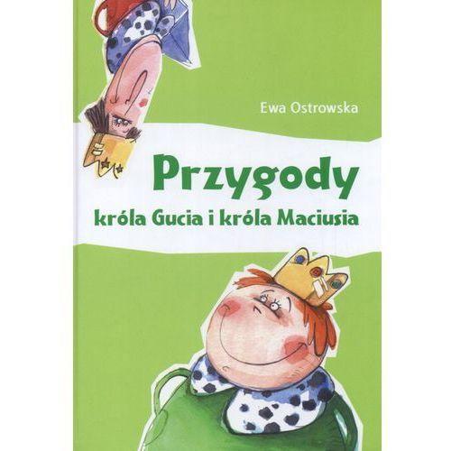 Książki dla dzieci, Przygody króla Gucia i króla Maciusia (opr. twarda)