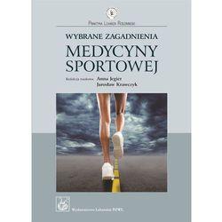 Wybrane Zagadnienia Medycyny Sportowej (opr. miękka)