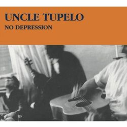 No Depression (Legacy Edition) (CD) - Uncle Tupelo