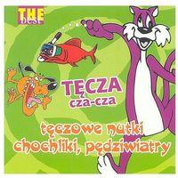 Bajki i piosenki, The Best -Tęcza Cza-Cza - Praca zbiorowa (Płyta CD)