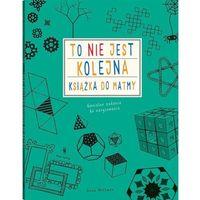 Literatura młodzieżowa, To nie jest kolejna książka do matmy (opr. broszurowa)