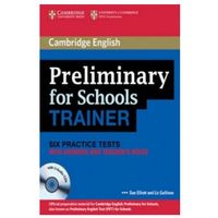 Książki do nauki języka, Preliminary (PET) for Schools Trainer Six Practice Tests with Answers, Teacher's Notes & Audio CDs (3) (opr. miękka)