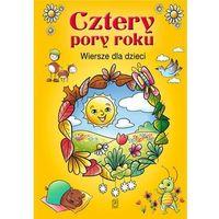 Książki dla dzieci, CZTERY PORY ROKU TW (opr. twarda)