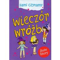 Książki dla dzieci, Sami czytamy. Wieczór wróżb - Praca zbiorowa (opr. twarda)